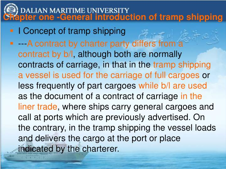 Chapter one -General introduction of tramp shipping