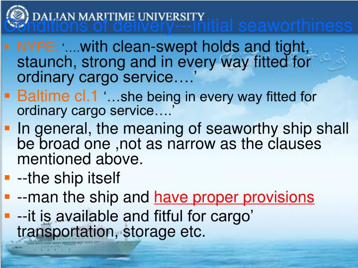 Conditions of delivery---initial seaworthiness