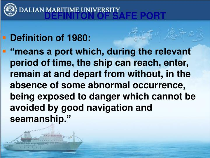 DEFINITON OF SAFE PORT