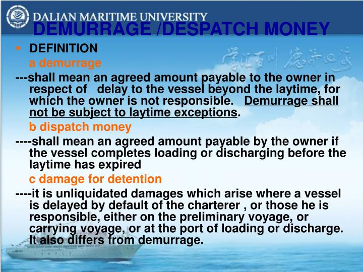 DEMURRAGE /DESPATCH MONEY