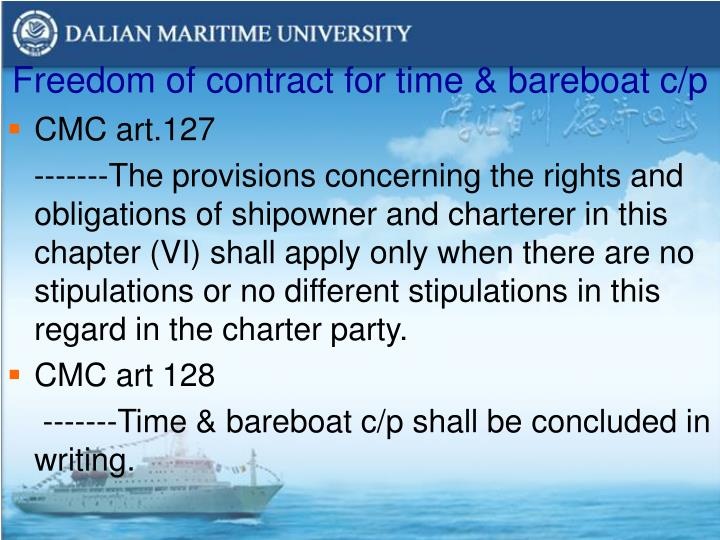 Freedom of contract for time & bareboat c/p