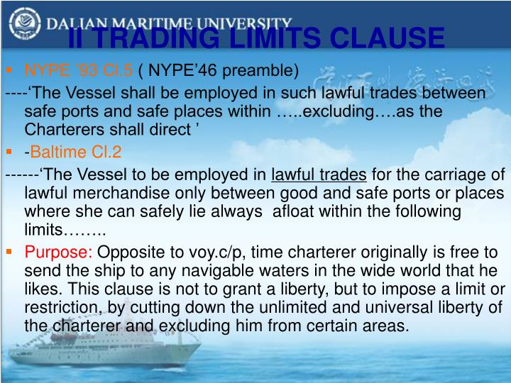 II TRADING LIMITS CLAUSE