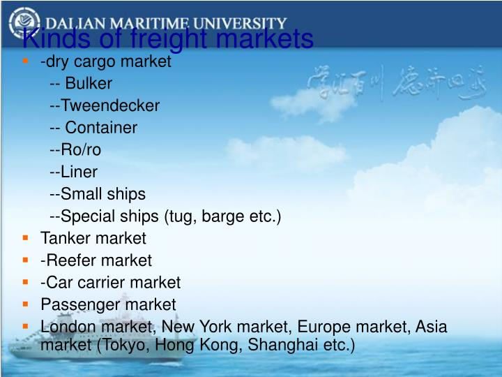 Kinds of freight markets