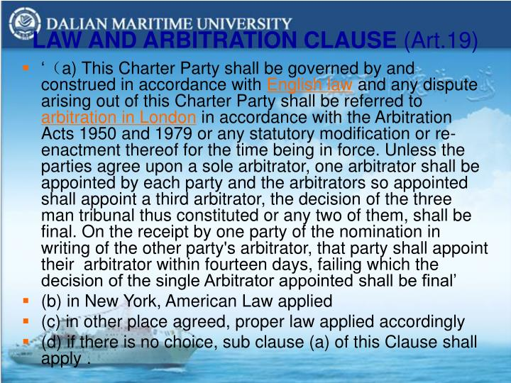 LAW AND ARBITRATION CLAUSE