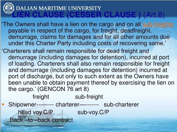 LIEN CLAUSE (CESSER CLAUSE )