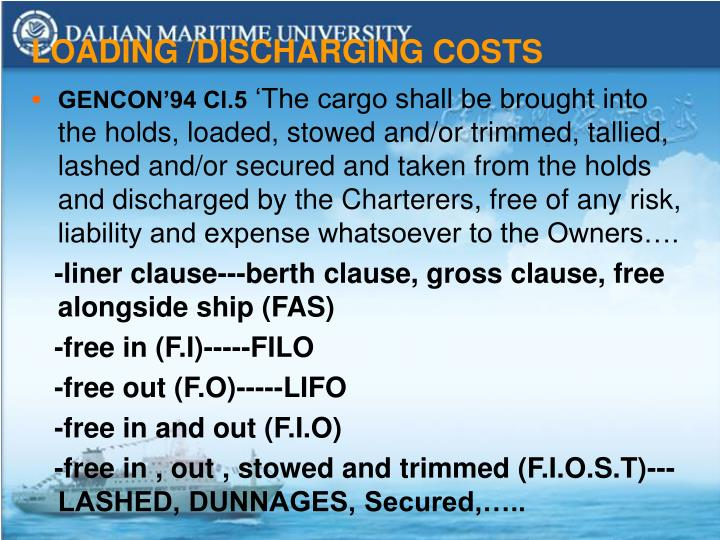 LOADING /DISCHARGING COSTS