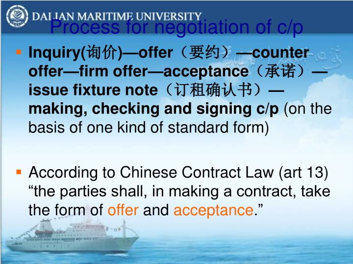 Process for negotiation of c/p