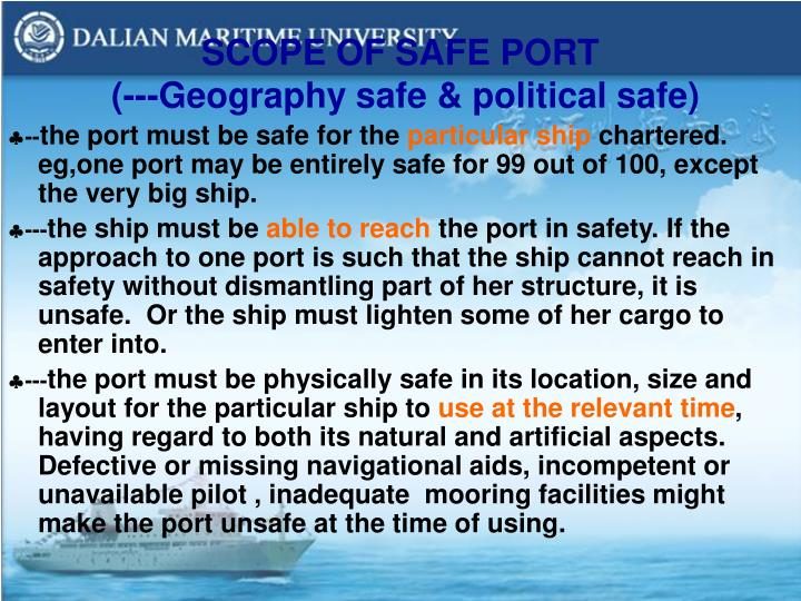SCOPE OF SAFE PORT