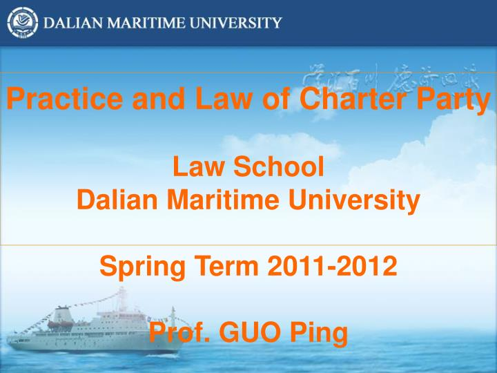 Practice and Law of Charter Party
