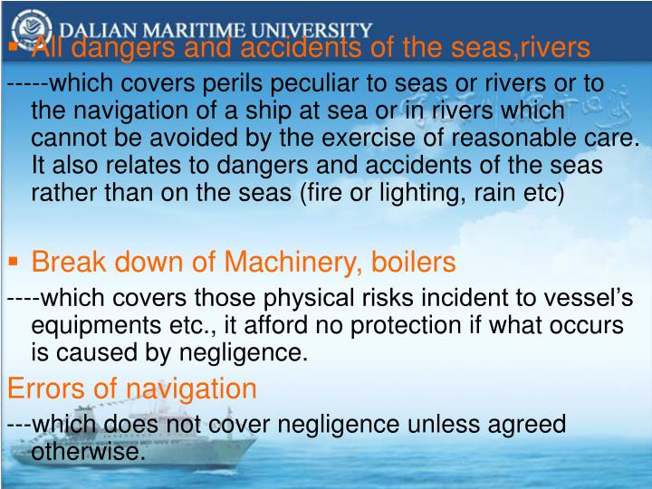 All dangers and accidents of the seas,rivers