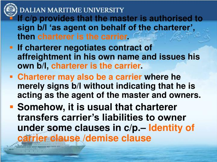 If c/p provides that the master is authorised to sign b/l 'as agent on behalf of the charterer', then