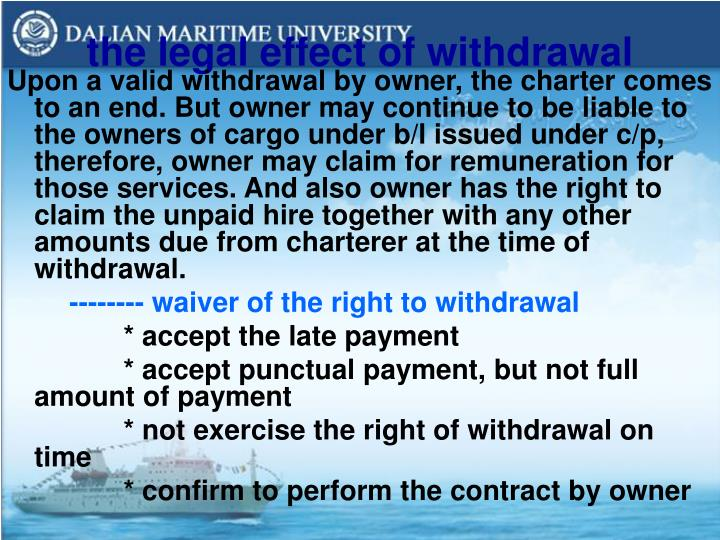 the legal effect of withdrawal