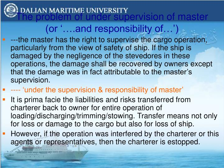 The problem of under supervision of master (or '….and responsibility of…')