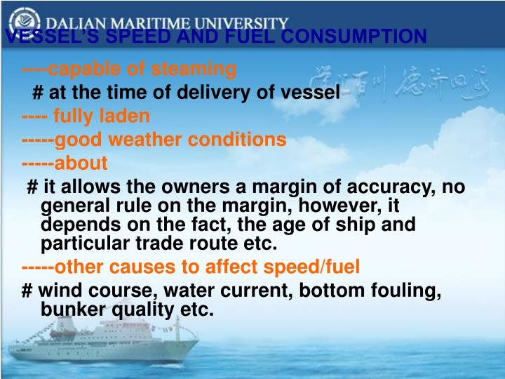 VESSEL'S SPEED AND FUEL CONSUMPTION