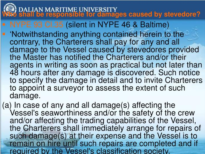 Who shall be responsible for damages caused by stevedore?