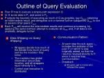 outline of query evaluation