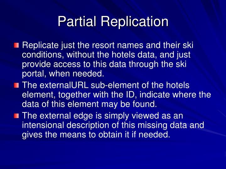 Partial Replication