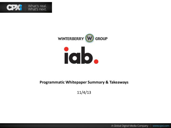 Programmatic Whitepaper Summary & Takeaways
