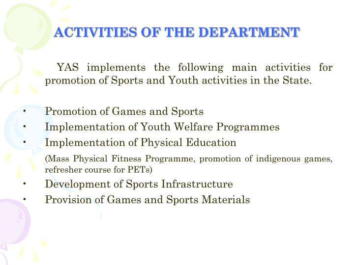 ACTIVITIES OF THE DEPARTMENT