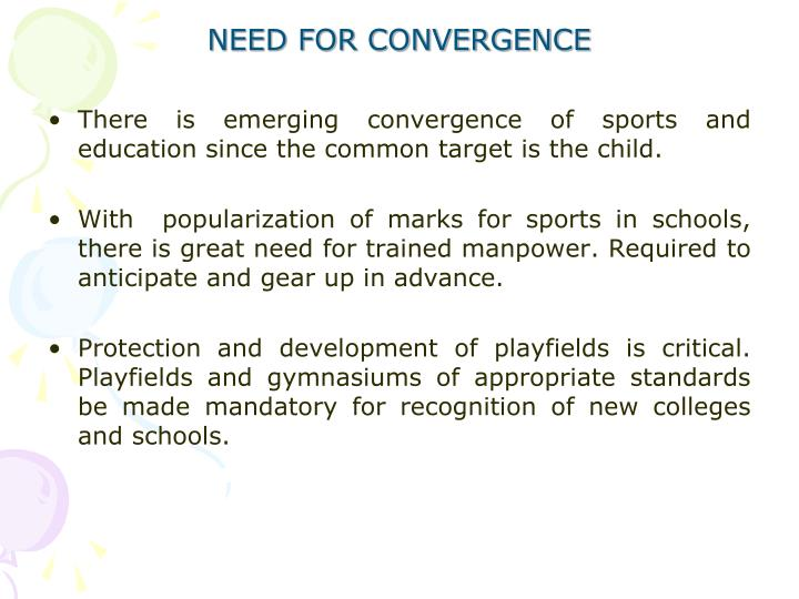 NEED FOR CONVERGENCE