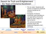 search for truth and enlightenment six years of extreme asceticism