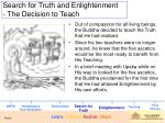 search for truth and enlightenment the decision to teach