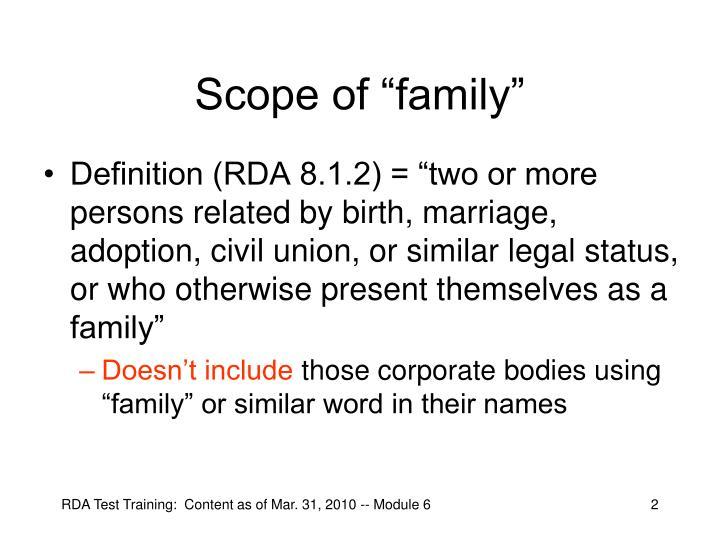 "Scope of ""family"""