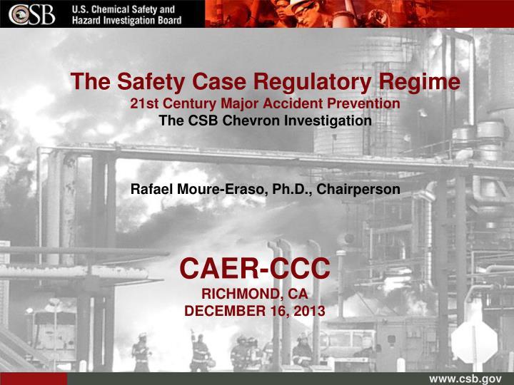 The Safety Case Regulatory Regime
