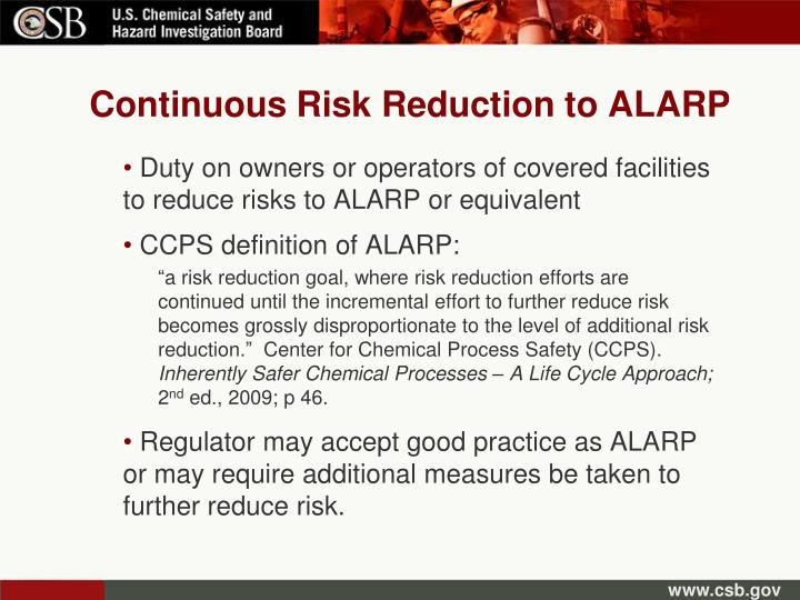 Continuous Risk Reduction to ALARP