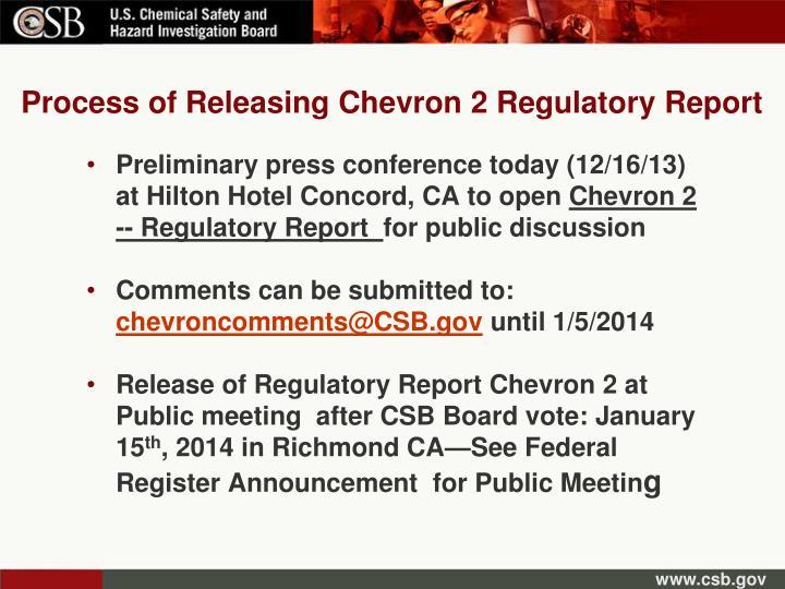 Process of Releasing Chevron 2 Regulatory Report