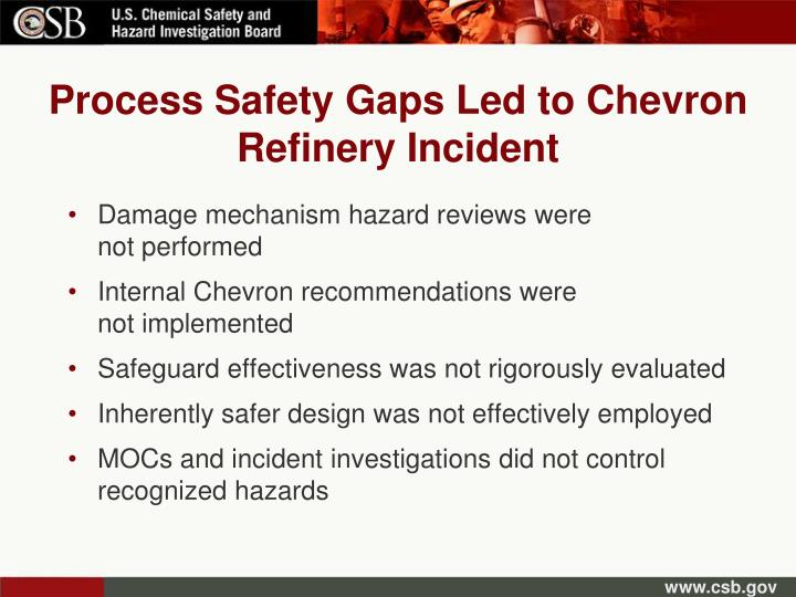 Process Safety Gaps Led to Chevron Refinery Incident
