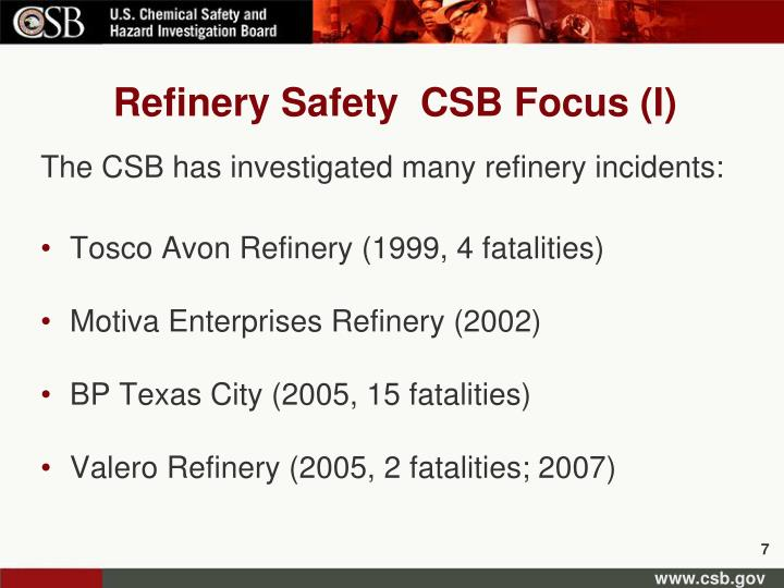 Refinery Safety  CSB Focus (I)