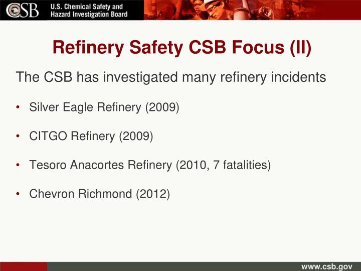 Refinery Safety CSB Focus (II)