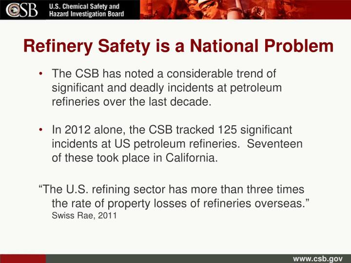 Refinery Safety is a National Problem