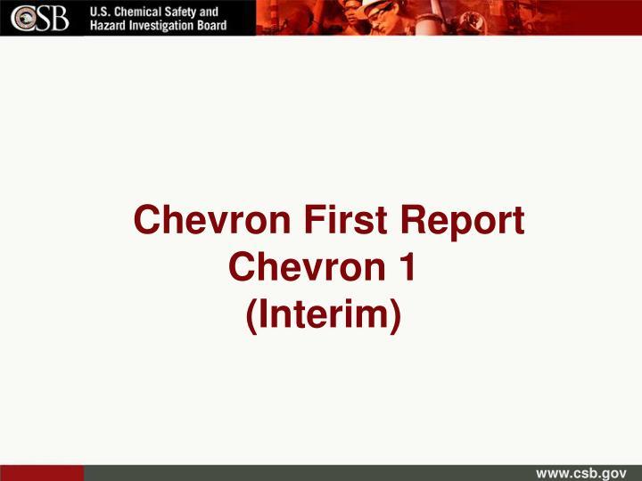 Chevron First Report Chevron 1