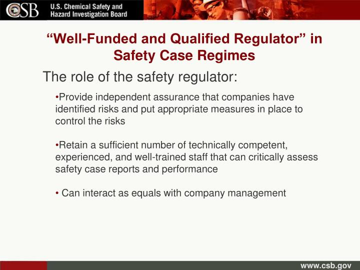 """Well-Funded and Qualified Regulator"" in Safety Case Regimes"