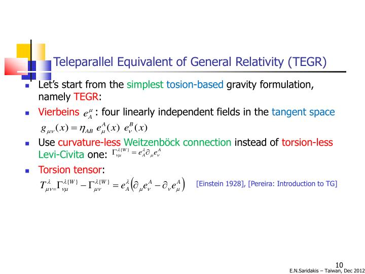 Teleparallel Equivalent of General Relativity (TEGR)