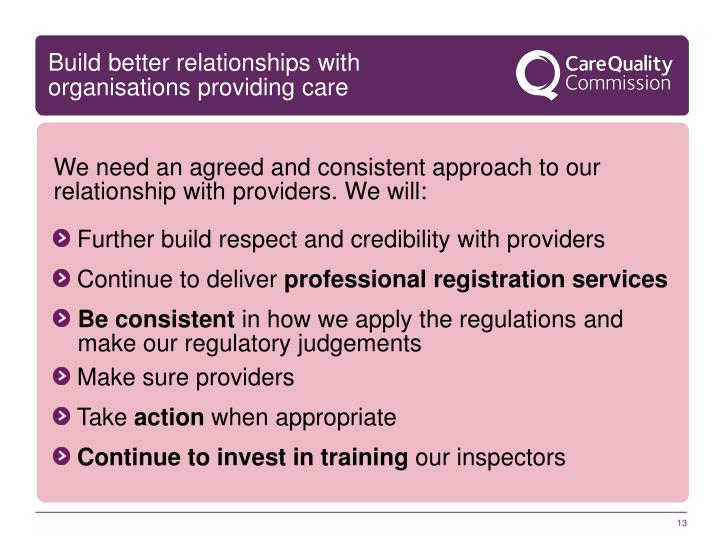 Build better relationships with organisations providing care