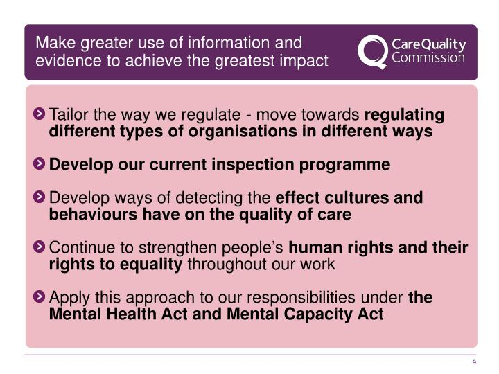 Make greater use of information and evidence to achieve the greatest impact