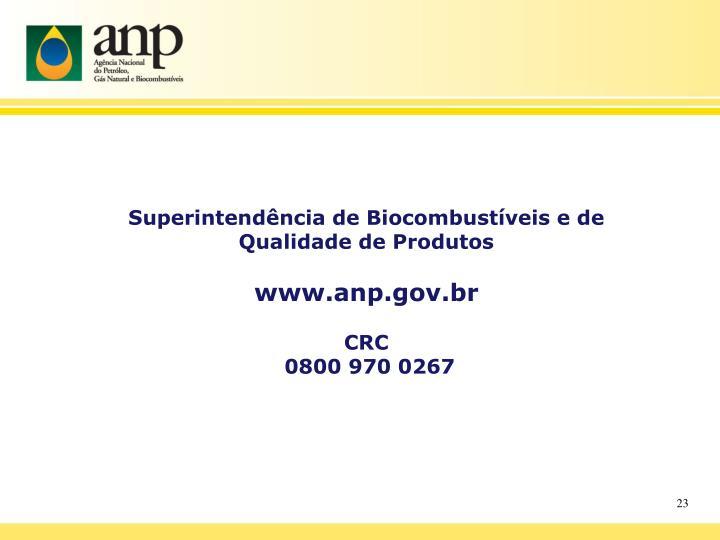 Superintendência de Biocombustíveis e de Qualidade de Produtos