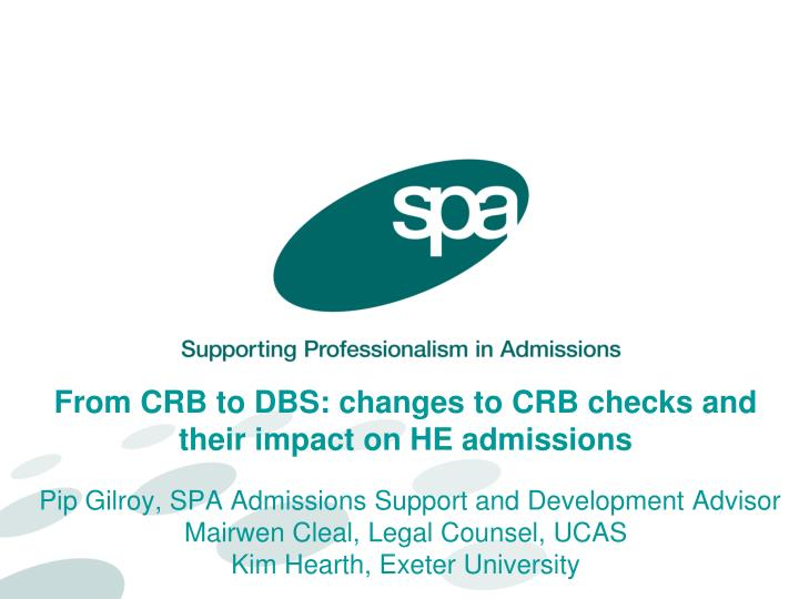 From CRB to DBS: changes to CRB checks and their impact on HE admissions