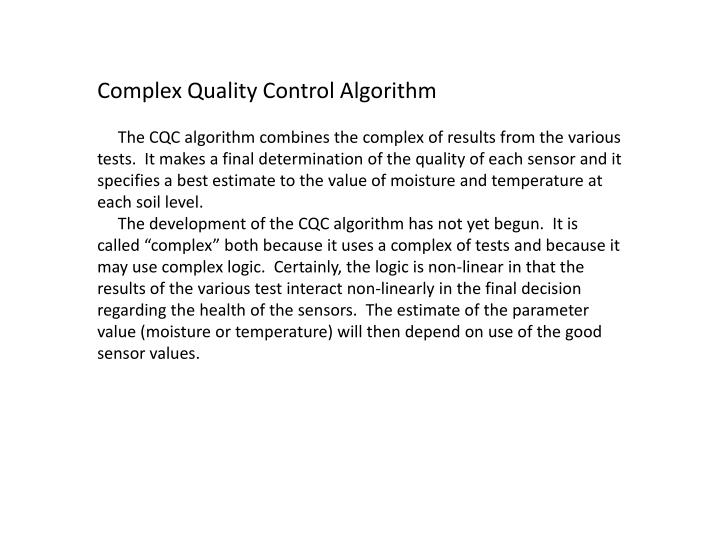 Complex Quality Control Algorithm