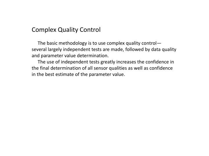 Complex Quality Control