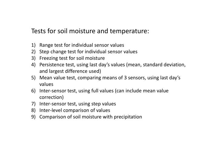Tests for soil moisture and temperature: