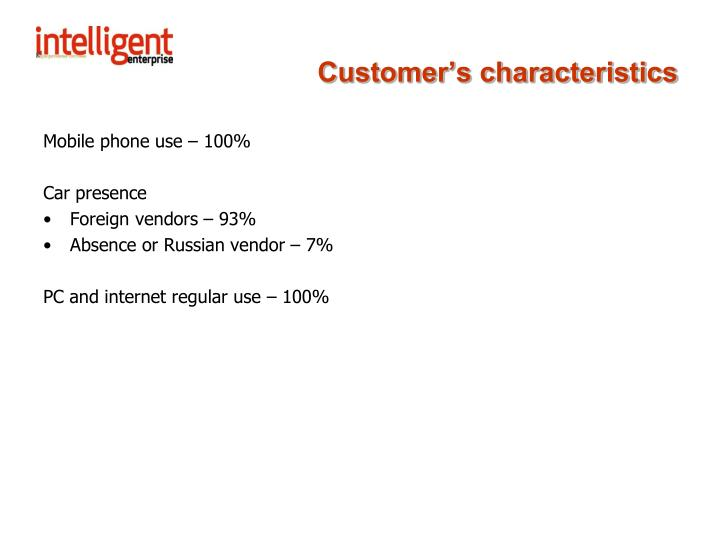 Customer's characteristics