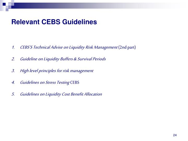 Relevant CEBS Guidelines