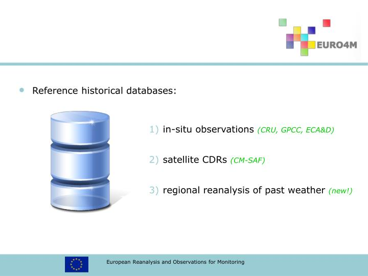 Reference historical databases: