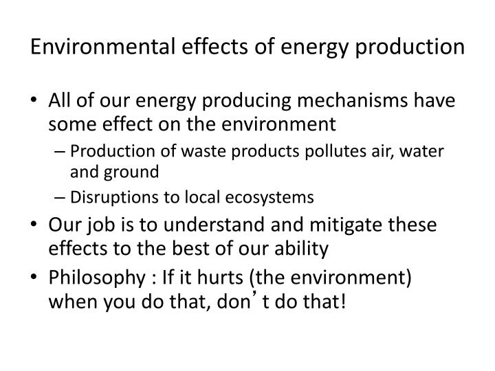 Environmental effects of energy production