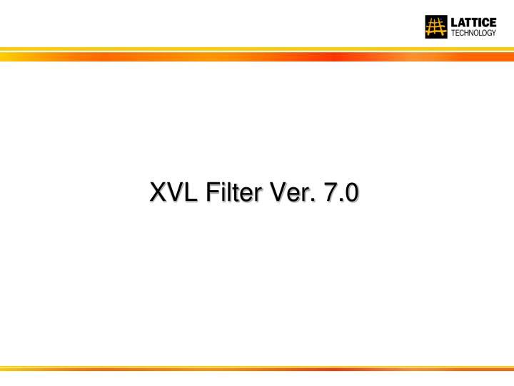 XVL Filter Ver. 7.0