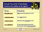 email security functions assess the safety of an agent